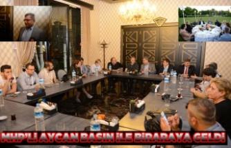 MHP'Lİ AYCAN BASIN İLE BİRARAYA GELDİ