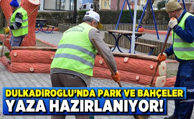 Kahramanmaraş Dulkadiroğlu'nda park ve bahçeler yaza hazırlanıyor!