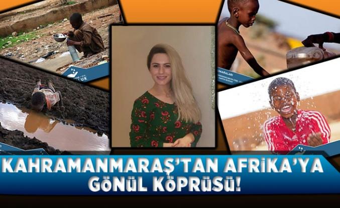 Kahramanmaraş'tan Afrika'ya gönül köprüsü!